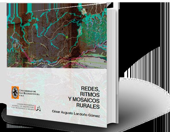 Redes, ritmos y mosaicos rurales
