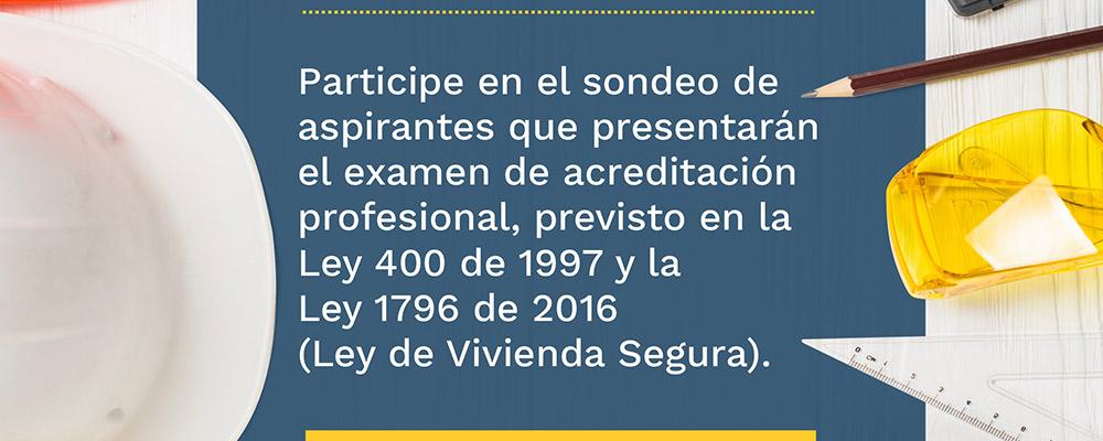 Sondeo MinVivienda: examen de acreditación profesional