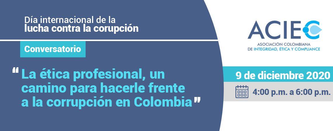 """Conversatorio """"La ética profesional, un camino para hacerle frente a la corrupción en Colombia""""."""